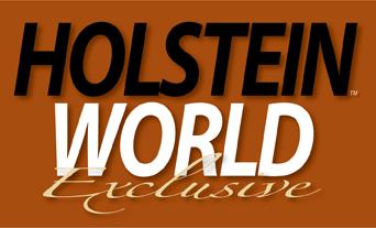 HolsteinWorld Exclusive