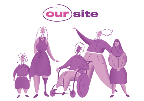 Illustration of 5 women representing diversity and disability with the heading Our Site.
