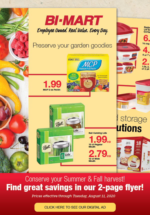 Conserve your Summer & Fall harvest. Find great savings in our 2-page flyer!