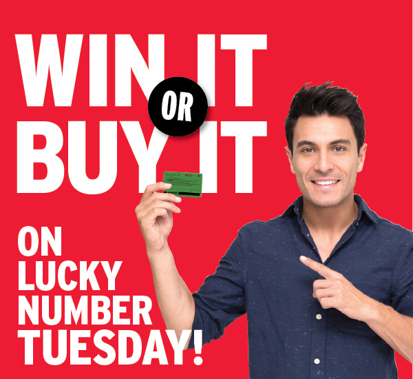 Win It or Buy It on Lucky Number Tuesday! October 6, 2020
