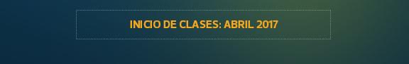 INICIO DE CLASES: ABRIL 2017