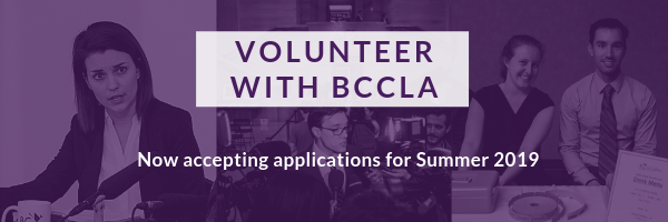 Volunteer with BCCLA. Now Accepting applications for Summer 2019.